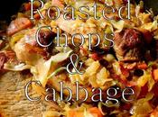 Roasted Chops Cabbage