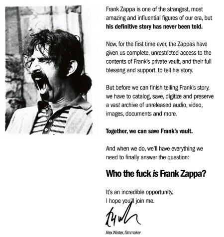 Who the Fuck is Frank Zappa? Crowdfunding a new documentary and  .. drum roll .. saving and/or owning FZ's vault and house