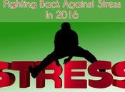 Fighting Back Against Stress 2016