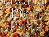Hawaiian Pizza Pasta