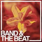 Band & The Beat: Straight and Narrow