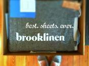 BROOKLINEN: Best Sheets Ever?