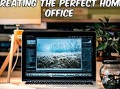 Creating Perfect Home Office