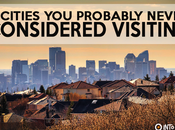 Cities Never Considered Visiting