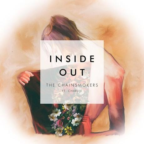 New Music:  THE CHAINSMOKERS FT. CHARLEE – INSIDE OUT