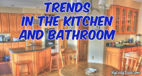 Trends in the Kitchen and Bathroom - When you begin planning for a kitchen or bathroom remodeling project, consider looking at some of the latest trends.