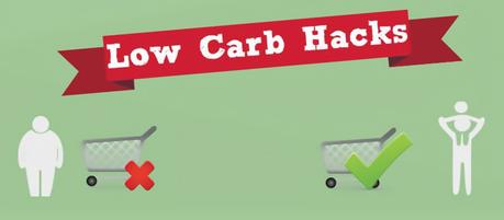 Thinking Differently: Low-Carb Hacks