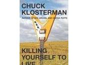 Book Review: Chuck Klosterman Killing Yourself Live True Story