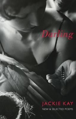 Poetry Review: Darling (New & Selected Poems) by Jackie Kay