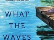 What Waves Know- Novel- Tamara Valentine- Feature Review