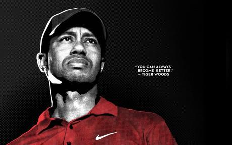 "Tiger Woods – ""Winning is not always the barometer of getting better."""