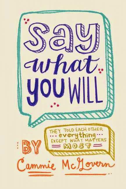 Blog Tour: Say What You Will by Cammie McGovern