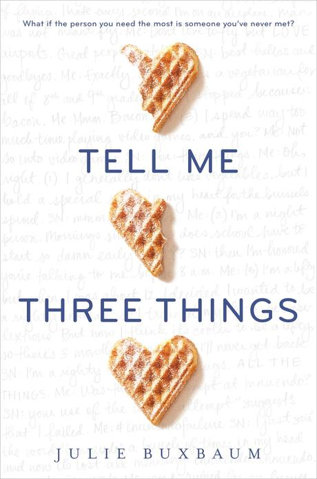 Book Review: Tell Me Three Things by Julie Buxbaum