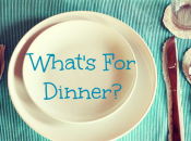 What's Dinner Week Starting April 2016