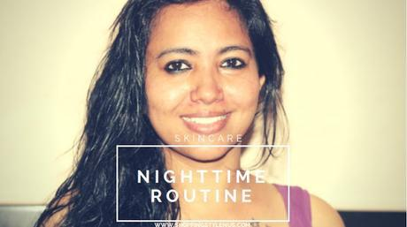 My Night Time Skin Care Routine - I
