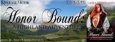 HONOR BOUND: A Highland Adventure