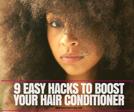 9 Easy Ingredient Hacks that Will Boost the Power of Your Hair Conditioner