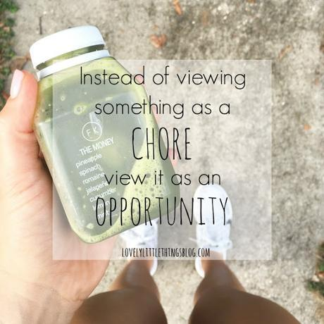 Viewing Things As Opportunities Rather Than Chores