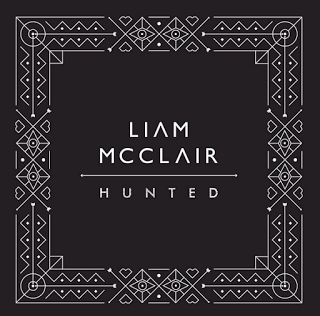 Single Review: Liam McClair - Hunted. Haunting and vibrant melodic appeal