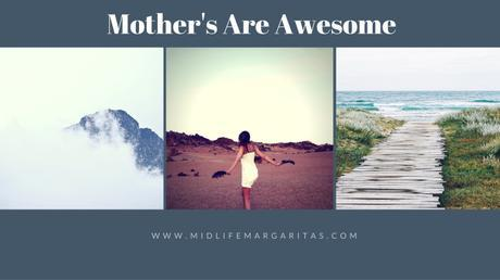 mothers are awesome