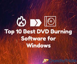 Top 10 Best DVD Burning Software for Windows