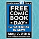 Free Comic Book Day, May 7, 2016