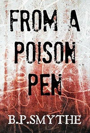 Short Fiction Review: From A Poison Pen by B.P. Smythe