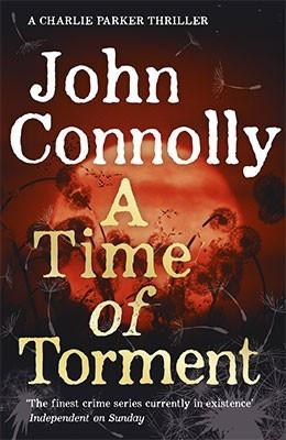 Fiction Review: A Time Of Torment by John Connolly
