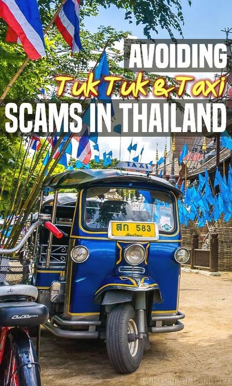Avoiding Tuk Tuk & Taxi Scams in Thailand
