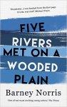 Fiver Rivers Met on a Wooded Plain