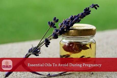 60 Essential Oils to Avoid during Pregnancy