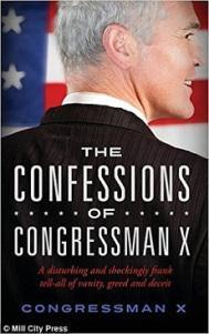Confessions of Congressman X