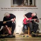 The Clog Hunt Occasional Collapsing Knitting Society: Live at The Nutclough Tavern 19th March 2016