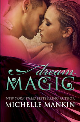 Dream Magic by Michelle Mankin @starange13 & @MichelleMankin
