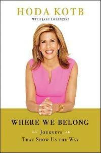 Where We Belong by Hoda Kotb