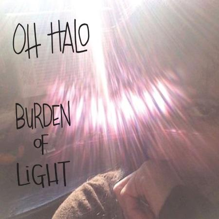 Oh Halo: Burden Of Light
