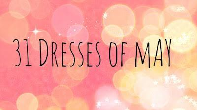 31 Dresses of May Days Fifteen and Sixteen