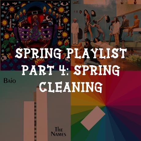 Spring Playlist Part 4: Spring Cleaning