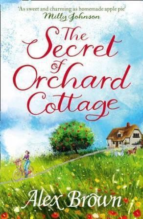 ARC Review: The Secret of Orchard Cottage by Alex Brown