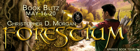 Forestium by Christopher D. Morgan @XpressoReads @portallasbooks