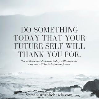 do something today fr your future life quotes