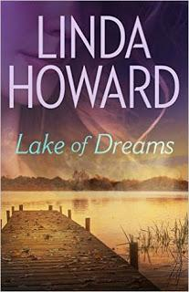 Lake of Dreams by Linda Howard- Feature and Review