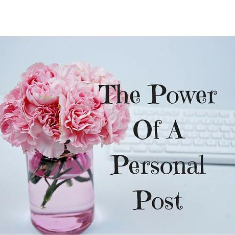 The Power of A Personal Post