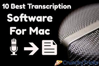 10 Best Transcription Software for Mac [Both Free & Paid]