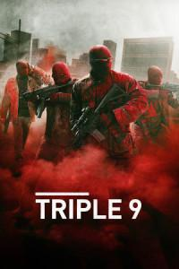Triple 9 (2016) – Review