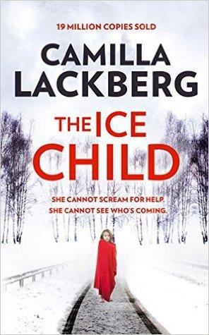 Fiction Review: The Ice Child by Camilla Läckberg