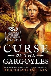 Curse of the Gargoyles by Rebecca Chastain @Author_Rebecca