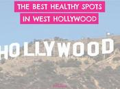 Best Healthy Spots West Hollywood