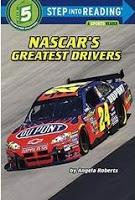 Image: Nascar's Greatest Drivers (Step into Reading), by Angela Roberts. Publisher: Random House Books for Young Readers (January 13, 2009)