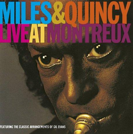 Miles & Quincy Live at Montreux (Warner, 1991)